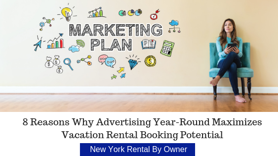 8 Reasons Why Advertising Year-Round Maximizes Vacation Rental Booking Potential